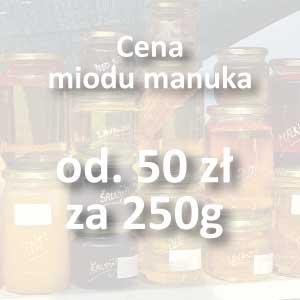 Cena miodu manuka