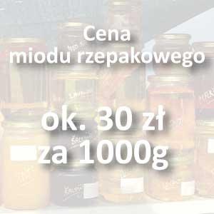 miód rzepakowy cena